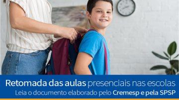 Documento elaborado pelo Cremesp e pela SPSP: Retomada das aulas presenciais nas escolas