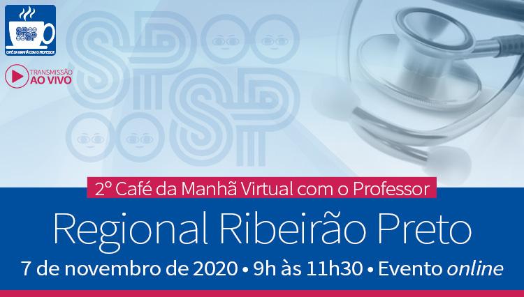 2º Café da Manhã com Professor da Regional Ribeirão Preto da SPSP