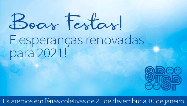 Boas Festas ! E esperanças renovadas  para 2021!