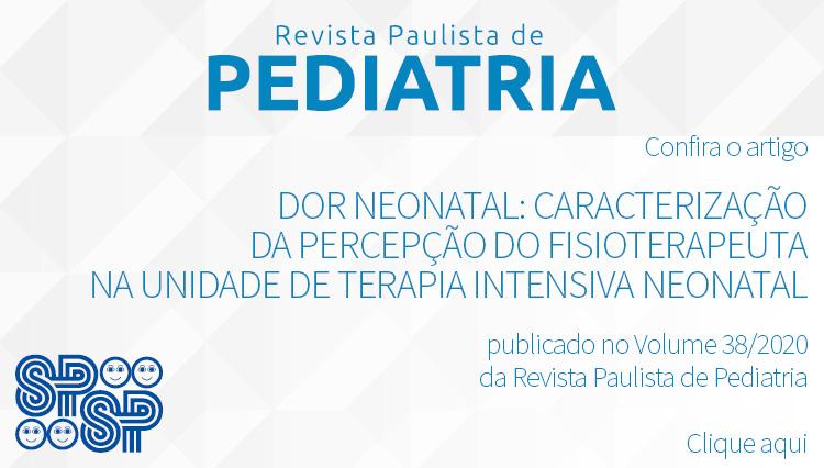 Dor neonatal: caracterização da percepção do fisioterapeuta na UTI Neonatal
