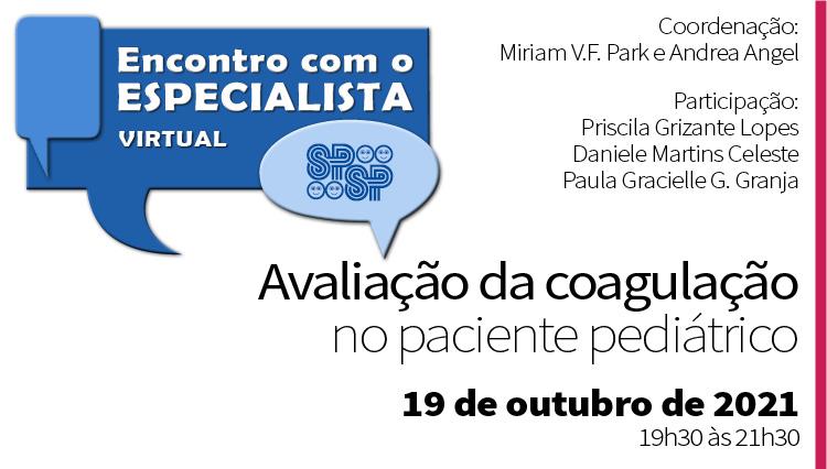 Encontro com o Especialista – Avaliação da coagulação no paciente Pediátrico (Zoom)