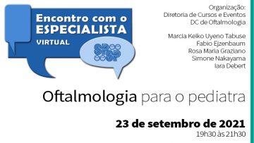 Encontro com o Especialista – Oftalmologia para o Pediatra (Zoom)