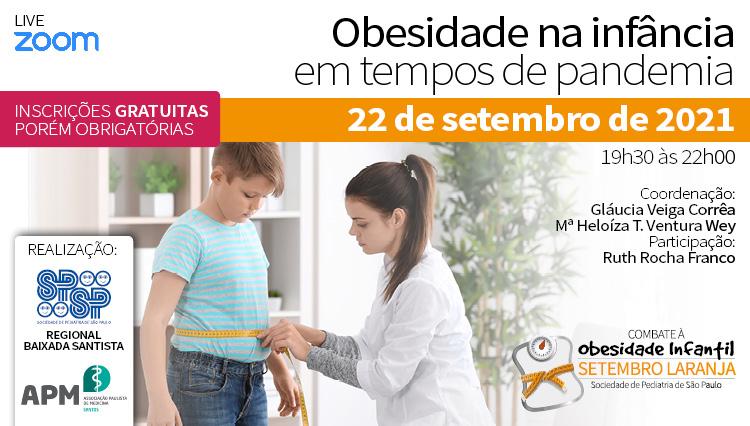 LIVE – Obesidade na infância em tempos de pandemia – Campanha: Setembro Laranja (Zoom)