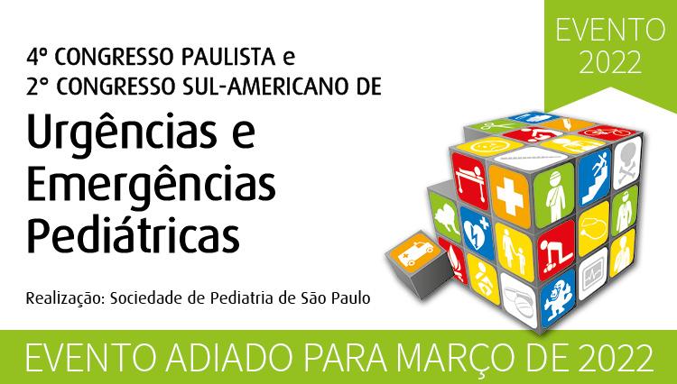 Nova data para o 4º Congresso Paulista e 2º Congresso Sul-Americano de Urgências e Emergências Pediátricas