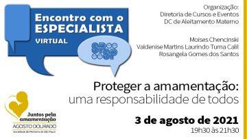 Encontro com o Especialista – Proteger a amamentação: uma responsabilidade de todos – Agosto Dourado (Zoom)