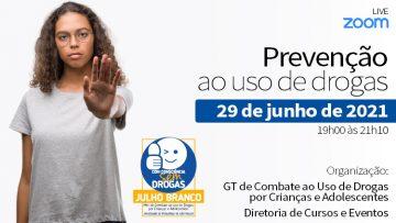 LIVE – Prevenção ao uso de Drogas – Julho Branco (Zoom)