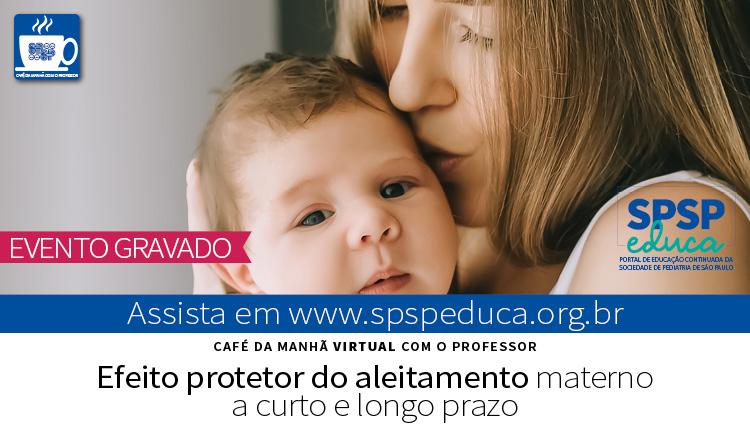 Efeito protetor do aleitamento materno é tema de Café com Professor