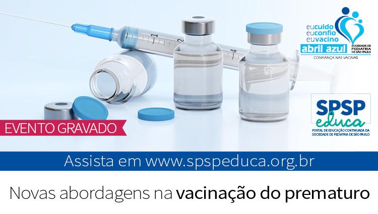 Encontro Virtual com Especialista – Novas abordagens na vacinação do prematuro – Abril Azul – (Zoom)