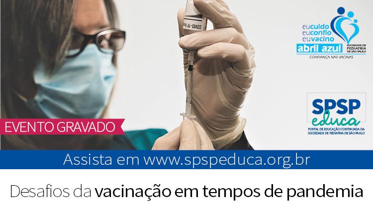 Abril Azul: evento aborda a imunização em tempos de pandemia