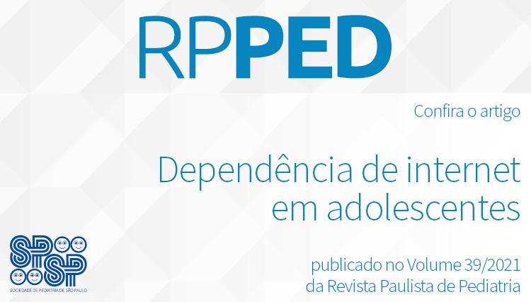 RPPed: Dependência de internet em adolescentes