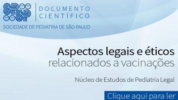 Documento Científico: Aspectos legais e éticos relacionados a vacinações