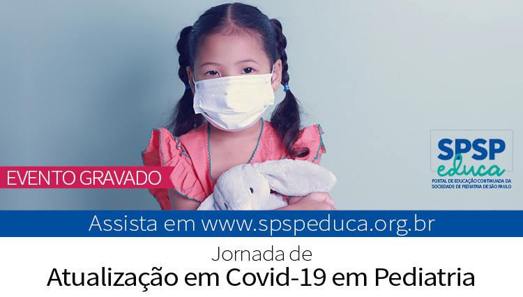 Jornada virtual promove atualização em Covid-19 em Pediatria