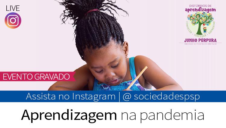 Live no Instagram da SPSP aborda aprendizagem na pandemia