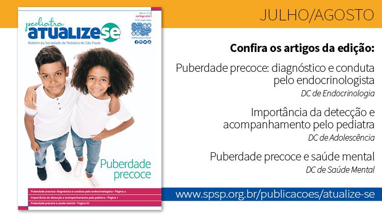 Pediatra Atualize-se e a puberdade precoce