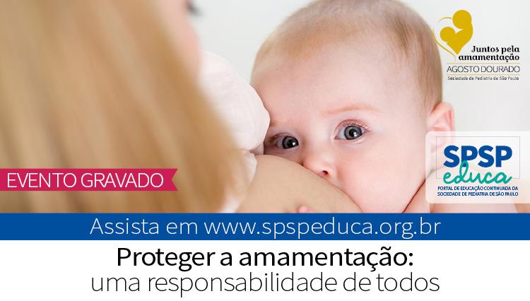 Proteção da amamentação é tema de evento online pela campanha Agosto Dourado