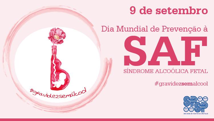 Aos colegas Pediatras: Síndrome Alcoólica Fetal (SAF)