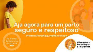 """SPSP apoia campanha """"Aja agora por um parto seguro e respeitoso"""""""
