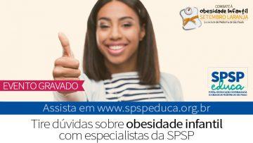 Especialistas da SPSP tiram dúvidas sobre obesidade infantil em live