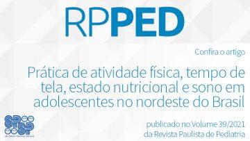 RPPed: Prática de atividade física, tempo de tela, estado nutricional e sono em adolescentes no nordeste do Brasil